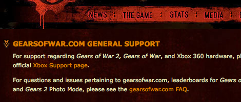 "Gears of War website does have a support page, but it's about as useful as a ""go away"" sign."